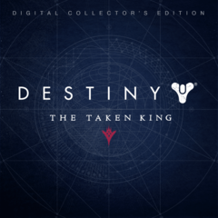 Дополнение Destiny: The Taken King - Digital Collector's Editi