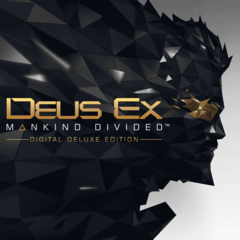 Deus Ex : Mankind Divided - Edition numérique deluxe