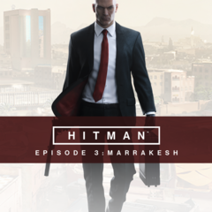 Hitman - Episode 3 : Marrakech