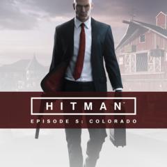 HITMAN - Episode 5  : Colorado