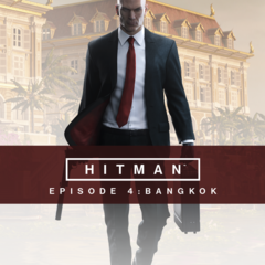 HITMAN - Episode4  : Bangkok
