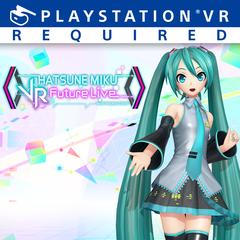 Hatsune Miku : VR Future Live