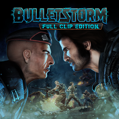 Bulletstorm :Full Clip Edition