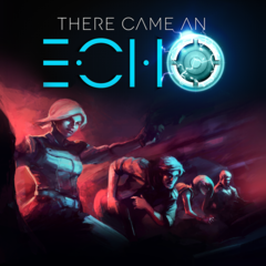 There Came an Echo