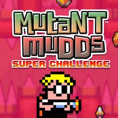 MUTANT MUDDS : SUPER CHALLENGE