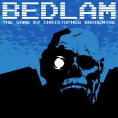 Bedlam : The Game by Christopher Brookmyre