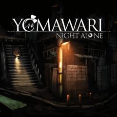 Yomawari : Night Alone