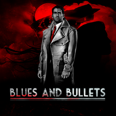 Blues & Bullets