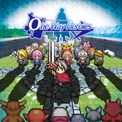 Mystery Chronicle : One Way Heroics