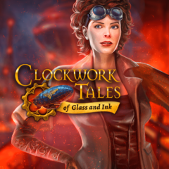 Clockwork Tales : Of Glass and Ink