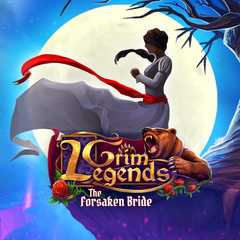 Grim Legends : The Forsaken Bride