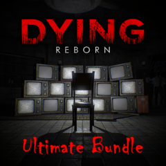 DYING : Reborn Ultimate Bundle