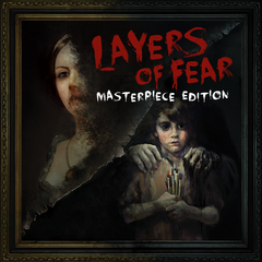 Layers of Fear : Masterpiece Edition