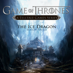 Game of Thrones - Episode 6 : The Ice Dragon