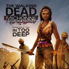 The Walking Dead : Michonne - Ep. 1, In Too Deep