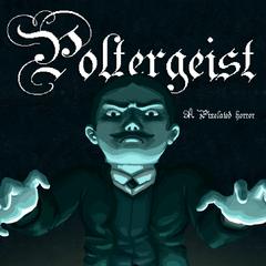Poltergeist : A Pixelated Horror