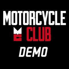 Motorcycle Club - Démo