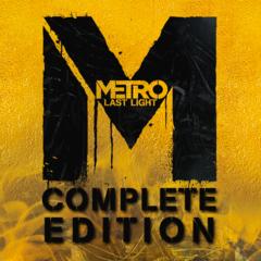 Metro : Last Light Complete Edition