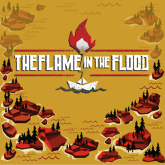 The Flame in the Flood : Complete Edition