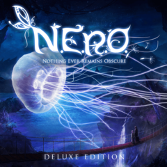 N.E.R.O. : Nothing Ever Remains Obscure - Deluxe Edition
