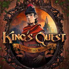 King's Quest - Chapter 1: A Knight to Remember
