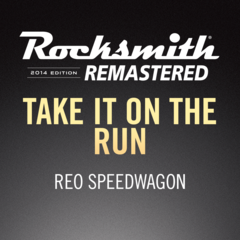Rocksmith® 2014 – Take It on the Run - REO Speedwagon