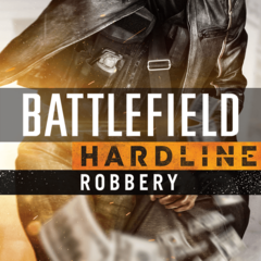 Battlefield™ Hardline. Грабеж