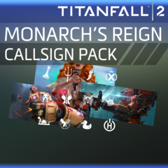 Titanfall™ 2: Monarch's Reign Callsign Pack