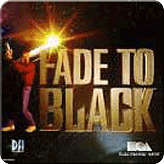 Fade to Black™