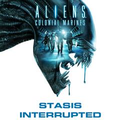 Aliens™: Colonial Marines - Прерванный Стазис