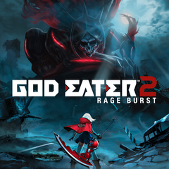 GOD EATER 2 Rage Burst