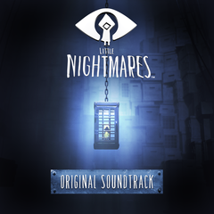 Little Nightmares Original Soundtrack