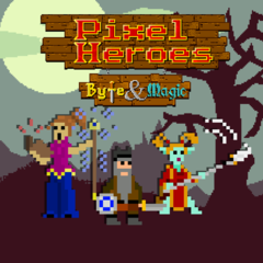Pixel Heroes : Byte & Magic