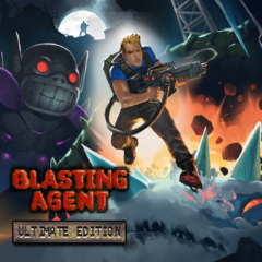 Blasting Agent : Ultimate Edition