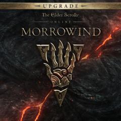 The Elder Scrolls® Online: Morrowind® Upgrade