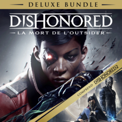 Dishonored  : La mort de l'Outsider Deluxe Bundle
