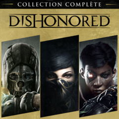Dishonored Collection Complète