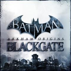 Batman: Летопись Аркхема – Блэкгейт