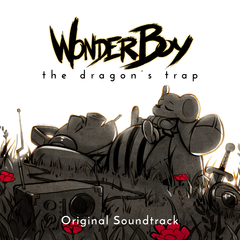 Wonder Boy : The Dragon's Trap - Original Soundtrack