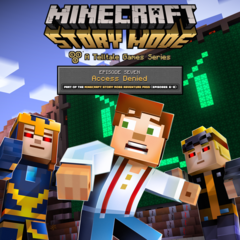 Minecraft: Story Mode - Ep 7: Access Denied - Digital