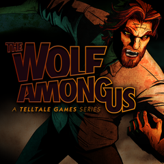 The Wolf Among Us - The Complete First Season
