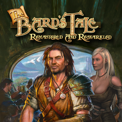 The Bard's Tale : Remastered and Resnarkled