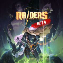 Raiders of the Broken Planet - Open Beta