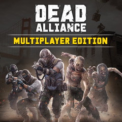 Dead Alliance  : Multiplayer Edition