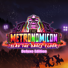 The Metronomicon : Slay the Dance Floor - Deluxe