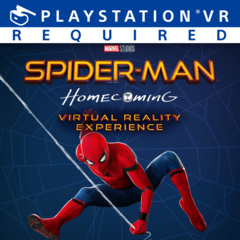 Spider-Man : Homecoming - Virtual Reality Experience