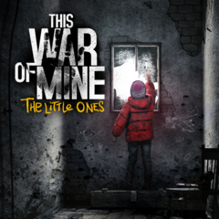 This War of Mine: The Little Ones [Pre-Order Bundle]