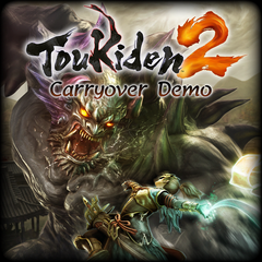 Toukiden 2 Carryover Demo
