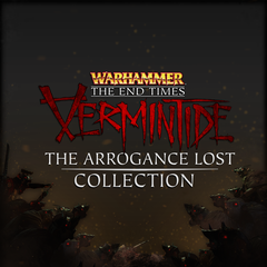 Vermintide : The Arrogance Lost Collection