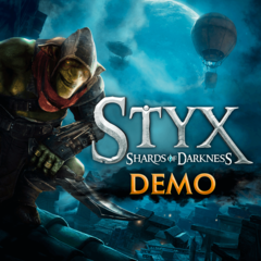 Styx : Shards of Darkness - Demo